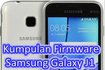 Kumpulan Firmware Samsung Galaxy J1