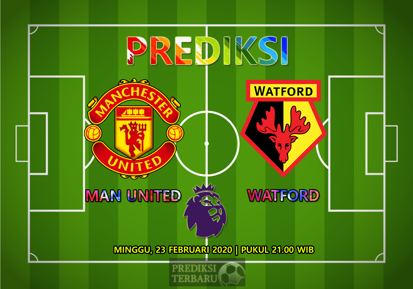 Prediksi Manchester United Vs Watford, Minggu 23 Februari