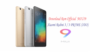download Rom official MIUI9 xiaomi redmi 3 / 3 prime (ido)