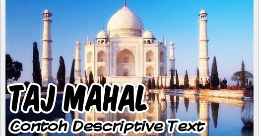 Contoh Descriptive Text Singkat: Taj Mahal + Terjemahan
