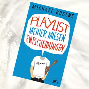 https://www.dtv.de/buch/michael-rubens-playlist-meiner-miesen-entscheidungen-74022/