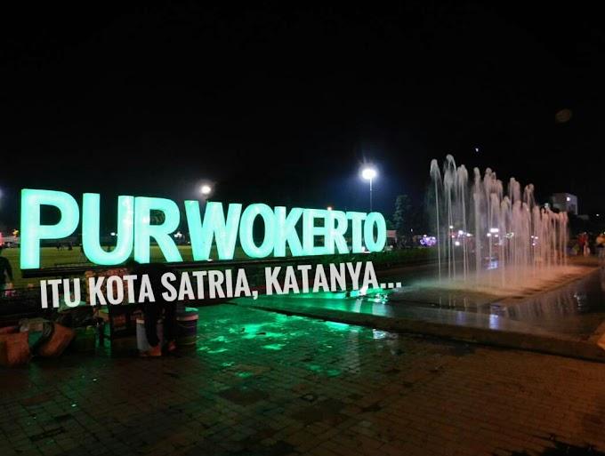 Purwokerto itu Kota Satria, Katanya…