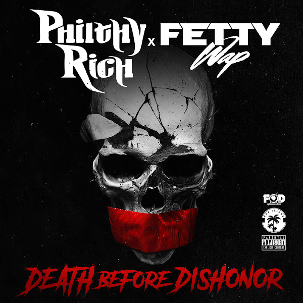 Philthy Rich - Death Before Dishonor (feat. Fetty Wap) - Single Cover