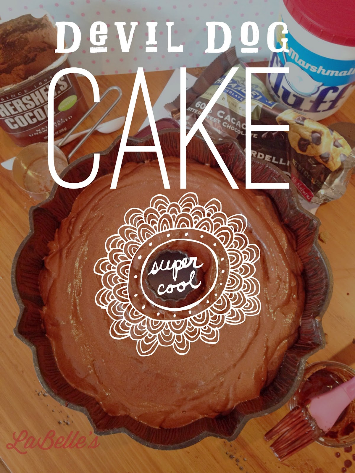 LaBelle's Devil Dog Cake   Yum!