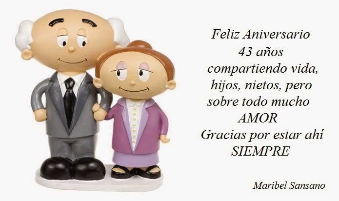Feliz Aniversario De Casados: Maribel Sansano: Queridos Amigos, Hoy Celebramos Nuestro