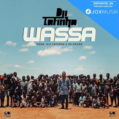 Dji Tafinha - Wassa