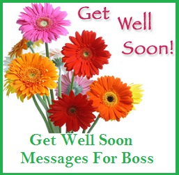Get well soon messages and wishes boss when writing a get well soon message to your boss maintain a professional tone and yet show sincere message of wishing himher a speedy recovery m4hsunfo Choice Image