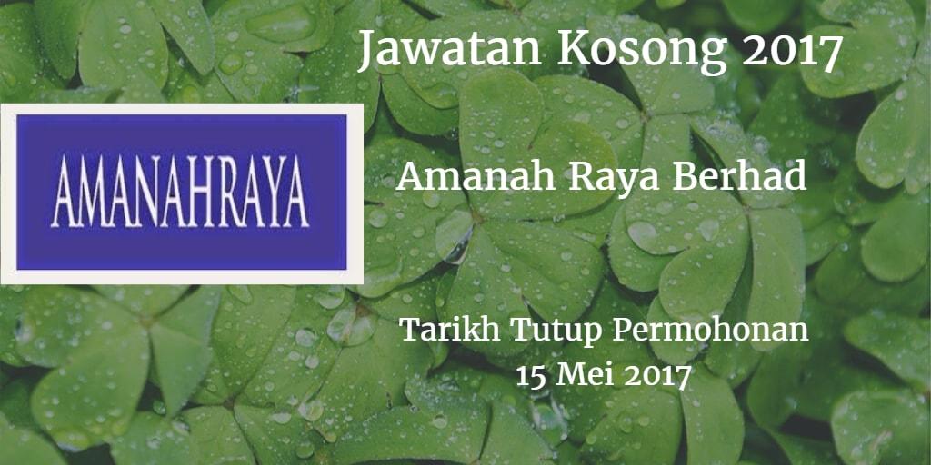 Jawatan Kosong Amanah Raya Berhad 15 Mei 2017