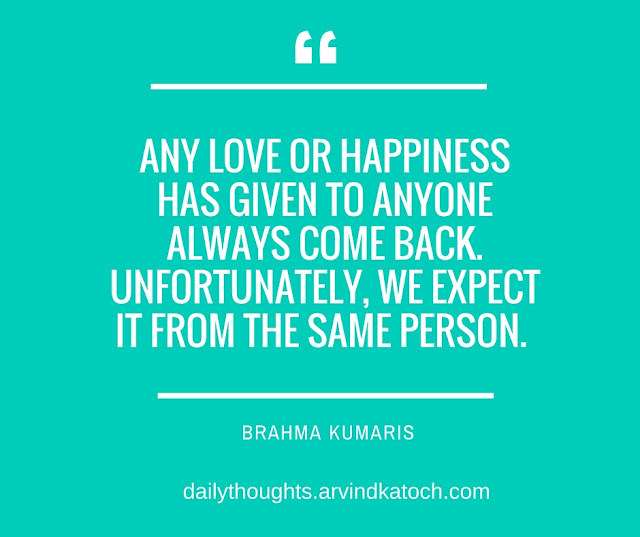 Daily Thoughts, Brahma Kumaris, love, Happiness, come back,