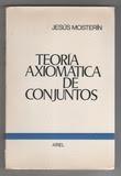 Teoría axiomática de conjuntos / Jesús Mosterín