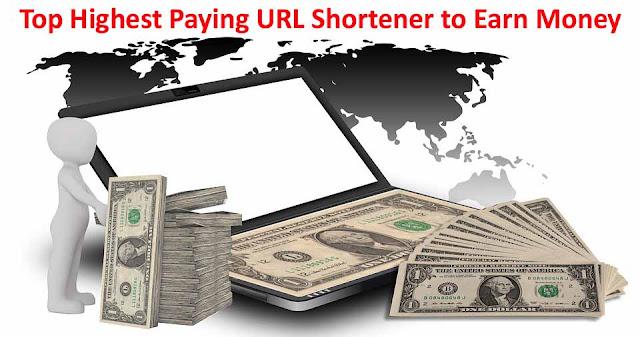 Highest Paying URL Shortener to Earn Money 2019