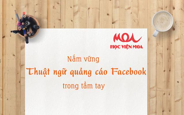 Nắm vững thuật ngữ quảng cáo Facebook trong tầm tay