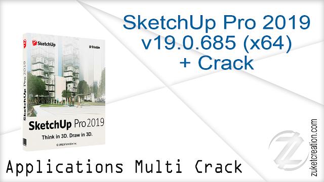 SketchUp Pro 2019 v19.0.685 (x64) + Crack