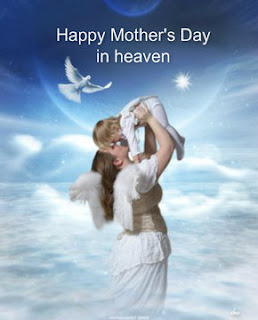 Mothers Day Wishes to Mom in heaven