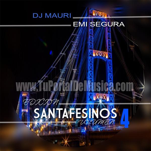 Dj Mauri Ft. Emi Segura Ed. Santafesinos Vol. 4 (2017)