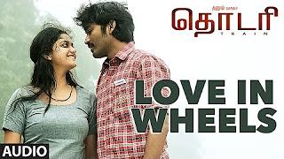 Love In Wheels Full Song(Audio) __ Thodari __ Dhanush, Keerthy Suresh, D.Imman, Prabhu Solomon