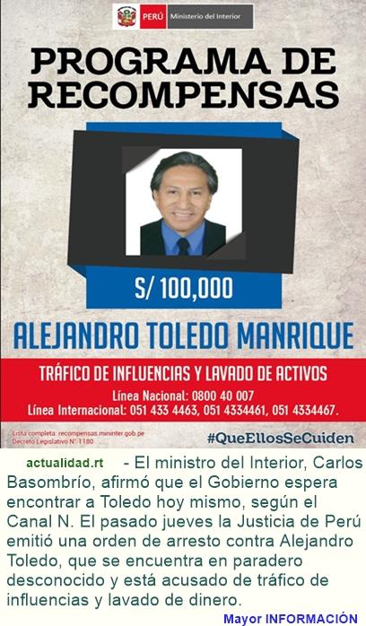 Perú anuncia una recompensa de 30.000 de dólares por la captura del expresidente Alejandro Toledo