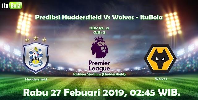 Prediksi Huddersfield Vs Wolves - ituBola