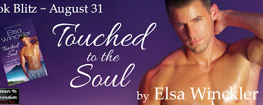 Book Blitz for TOUCHED TO THE SOUL by Elsa Winckler