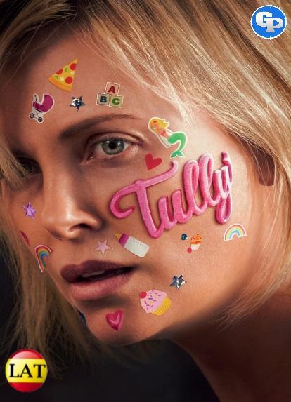 Tully Una Parte De Mi (2018) LATINO
