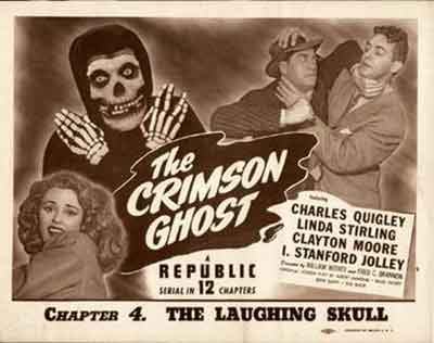 The Crimson Ghost, un serial de 12 capítulos memorable.