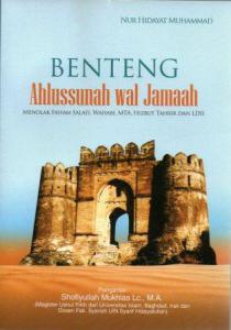 Jual Buku Benteng Aswaja, Menolak Faham Salafi | Toko Buku Aswaja Banjarmasin