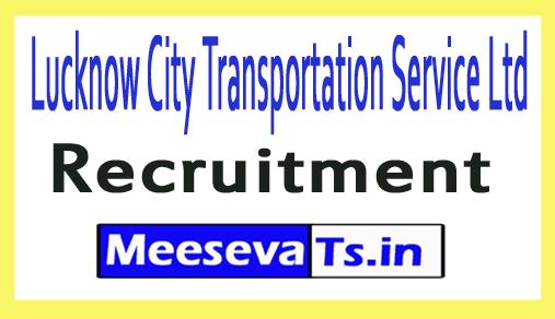 Lucknow City Transportation Service Ltd LCTSL Recruitment