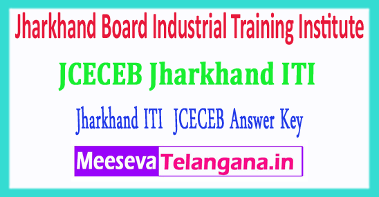 Jharkhand ITI Board Industrial Training Institute JCECEB ITI Entrance Exam Answer Key 2018 Download