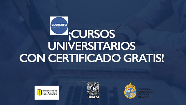 Coursera Libera Cursos Universitarios Con Certificado Gratis