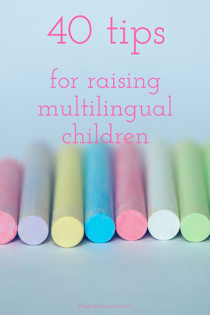 40 easy-to-implement tips for raising multilingual children