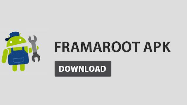 تنزيل برنامج framaroot للاندرويد