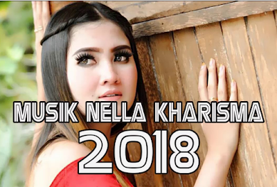 Download Dangdut Koplo Nella Kharisma Mp3 Terbaru 2018