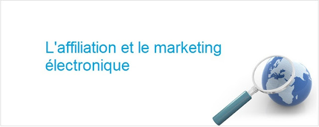 L'affiliation et le marketing électronique