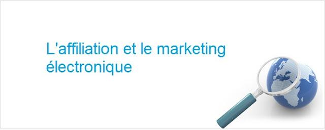 L'affiliation et le marketing électronique