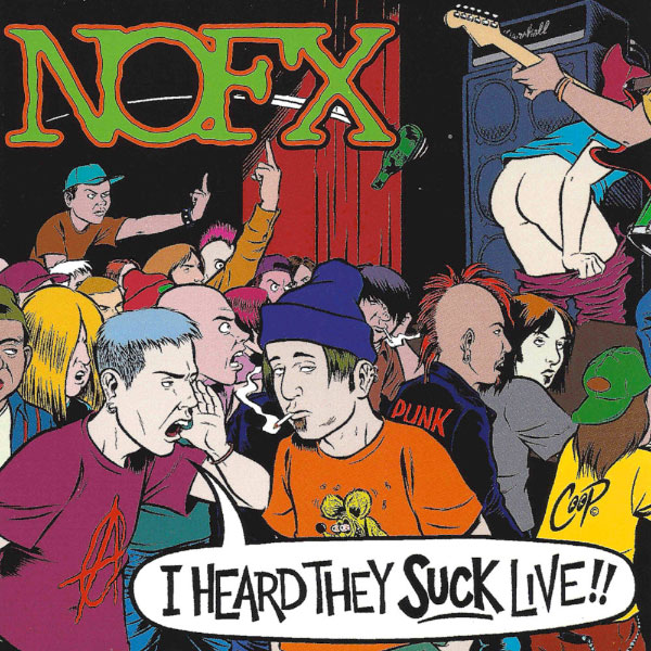 NOFX - I Heard They Suck Live!! (1995)