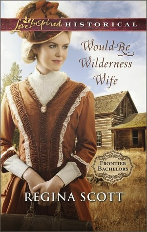 Would-Be Wilderness Wife by Regina Scott