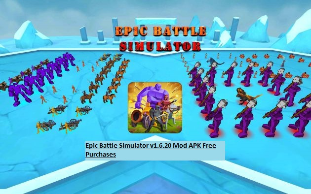 Epic Battle Simulator v1.6.20 Mod APK Free Purchases