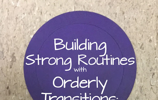 Building Strong Routines with Orderly Transitions in Preschool