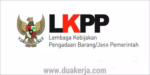 Rekrutmen Lowongan Kerja LKPP Terbaru 2019
