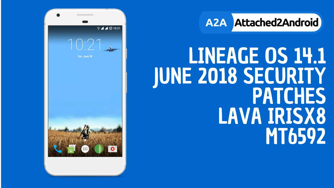 LineageOS 14 1 - OMS - June 2018 Security Patches For LAVA