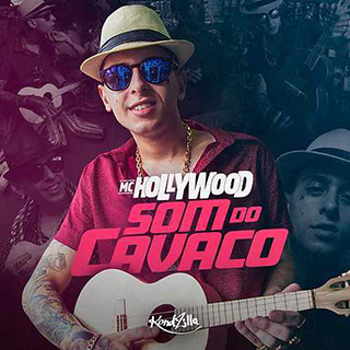 Baixar Som do Cavaco MC Hollywood Mp3 Gratis