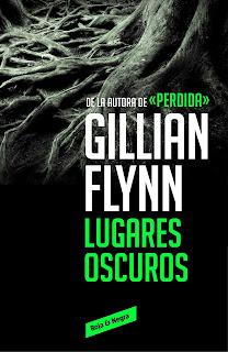 Lugares oscuros de Gillian Flynn