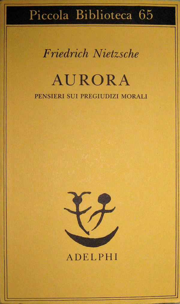 Aurora - Friedrich Nietzsche