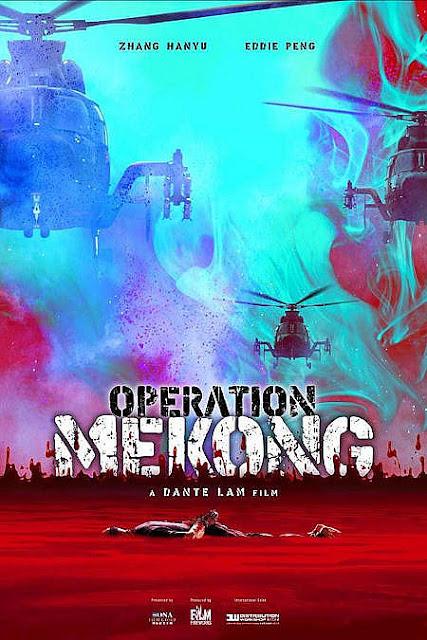 Sinopsis Film Hong Kong Operation Mekong (2016)