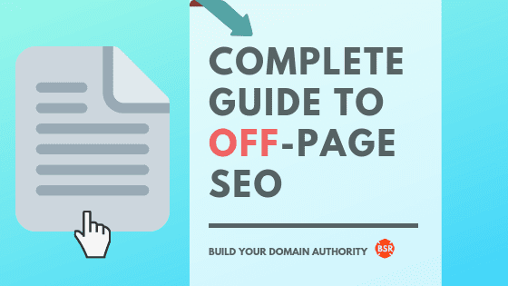 Complete Guide to Off-Page SEO