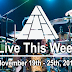 Live This Week: November 19th - 25th, 2017