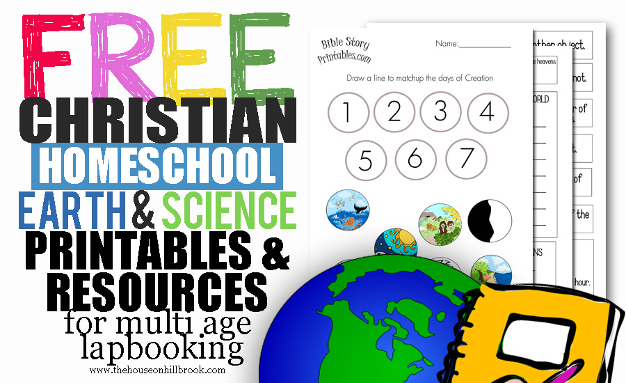 free christian homeschool earth and science printables
