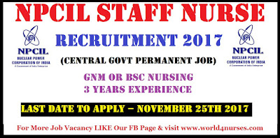 NPCIL Staff Nurse Vacancy November 2017 (Central Govt Permanent Job)