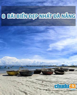 Đà Nẵng: 8 bãi biển đẹp ngỡ ngàng không nên bỏ lỡ, CHUDU43.COM