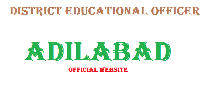 Adilabad DEO Website District Educational Officer Adilabad website